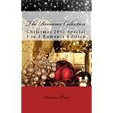 The Romance Collection, Christmas 2012 3 in 1 Romance Bundle ~ Aneesa Price