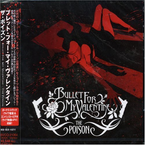 Poison by Bullet for My Valentine (2006-02-06)
