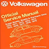 Image of Volkswagen Official Service Manual Super Beetle, Beetle & Karmann Ghia: 1970-1979