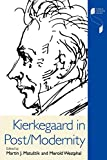 img - for Kierkegaard in Post/Modernity (Studies in Continental Thought) book / textbook / text book
