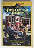 img - for The Trolley Car Family book / textbook / text book
