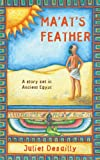 Juliet Desailly Ma' At's Feather