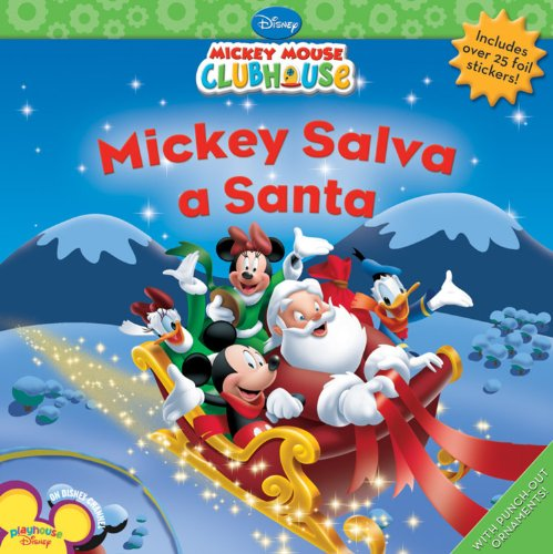 Mickey Salva A Santa [With Sticker(s)] = Mickey Saves Santa (Disney Mickey Mouse Clubhouse)