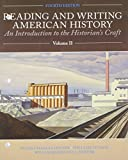 img - for Reading and Writing American History, Volume 2 (4th Edition) book / textbook / text book
