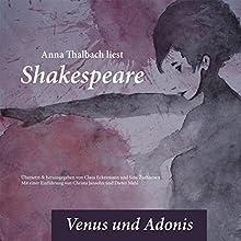 Anna Thalbach liest Shakespeare - Venus und Adonis Hörbuch von  Shakespeare Gesprochen von: Anna Thalbach