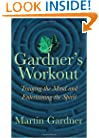 A Gardner's Workout: Training the Mind and Entertaining the Spirit