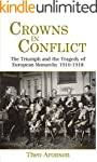 Crowns in Conflict: The Triumph and t...