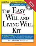 The Easy Will and Living Will Kit (Easy Will & Living Will Kit)