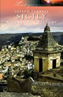 Sicily: A Cultural History (Landscapes of the Imagination)