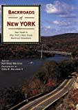 Backroads of New York: Your Guide to New York's Most Scenic Backroad Adventures