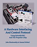 A Hardware Interfacing and Control Protocol
