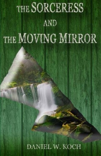 the-sorceress-and-the-moving-mirror-volume-1-the-sellador-collection