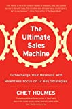 img - for The Ultimate Sales Machine: Turbocharge Your Business with Relentless Focus on 12 Key Strategies [Hardcover] book / textbook / text book