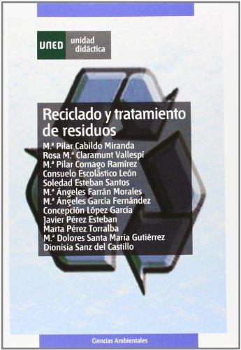 Reciclado y Tratamiento de Residuos (UNIDAD DIDÁCTICA)