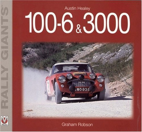 Austin Healey 100-6 & 3000 (Rally Giants)