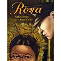 Rosa (       UNABRIDGED) by Nikki Giovanni Narrated by Nikki Giovanni