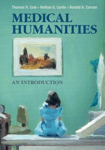Medical Humanities by Thomas R. Cole book cover