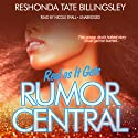 Real as It Gets: Rumor Central, Book 3 (       UNABRIDGED) by ReShonda Tate Billingsley Narrated by Nicole Small