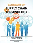 Glossary of Supply Chain Terminology....