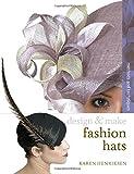 Fashion Hats (Design and Make)