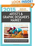 2015 Artist's & Graphic Designer's Market (Artists and Graphic Designers Market)