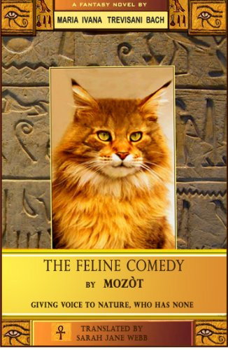 Book: The Feline Comedy by Mozot by Maria Ivana Trevisani Bach