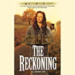 The Reckoning: The Heritage of Lancaster County, Book 3 (       UNABRIDGED) by Beverly Lewis Narrated by Marguerite Gavin