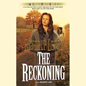 The Reckoning: The Heritage of Lancaster County, Book 3 | [Beverly Lewis]