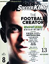 月刊WORLD SOCCER KING(ワールドサッカーキング) 2015年 08 月号 [雑誌]