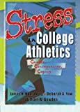 img - for Stress in College Athletics book / textbook / text book