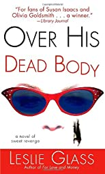 Over His Dead Body: A Novel of Sweet Revenge