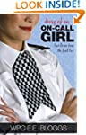 Diary of an On-call Girl: True Storie...