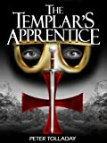 The Templars Apprentice (The Outremer Chronicles Book 1)