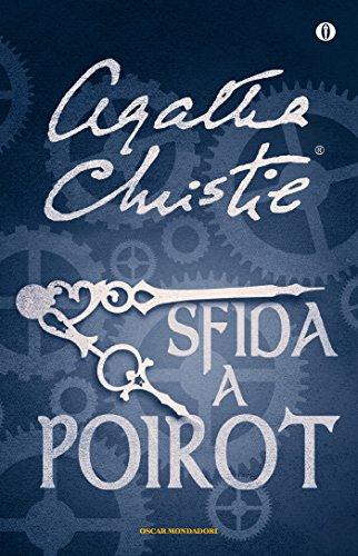 Poirot si annoia oscar scrittori moderni vol 1500 gialli e thriller panorama auto - Carte in tavola agatha christie pdf ...