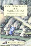 img - for Sopas Medicinales de la Antigua China book / textbook / text book