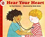 Hear Your Heart (Let's-Read-and-Find-Out Science 2) (0064451399) by Showers, Paul