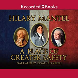 A Place of Greater Safety Audiobook