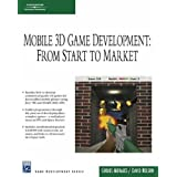 Mobile 3D Game Development: From Start to Marketby Carlos Morales