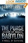 The Purge of Babylon: A Novel of Surv...