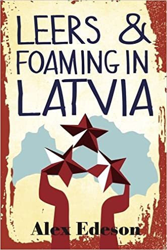 Leers and Foaming in Latvia