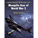 Mosquito Aces of World War 2 (Aircraft of the Aces) ~ Andrew Thomas