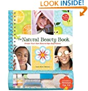 The The Natural Beauty Book: Create Your Own Natural Spa Experience (Klutz)