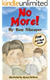 No More (Inspirational and Motivational Children's Books Series Book 2)