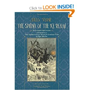 The Sphinx of the Ice Realm: The First Complete English Translation, with the Full Text of The Narrative of... by