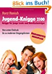 Jugend-Knigge 2100: Knigge f�r junge...