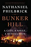 Bunker Hill: A City, a Siege, a