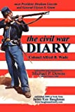 img - for the civil war DIARY Col Alfred B. Wade book / textbook / text book