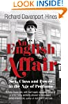 An English Affair: Sex, Class and Pow...