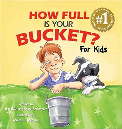 How Full Is Your Bucket? For Kids 9781595620279 at amazon