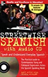 img - for Streetwise Spanish (Book + 1CD): Speak and Understand Colloquial Spanish (Streetwise...Series) book / textbook / text book